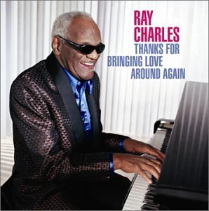 Ray Charles Thanks For Bringing Love Aroun