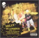 St. Lunatics St. Lunatics Ep Explicit Version Feat. Nelly
