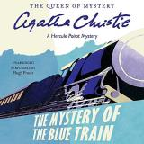 Agatha Christie The Mystery Of The Blue Train A Hercule Poirot Mystery Mp3 CD
