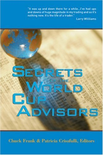Chuck Frank Secrets Of The World Cup Advisors