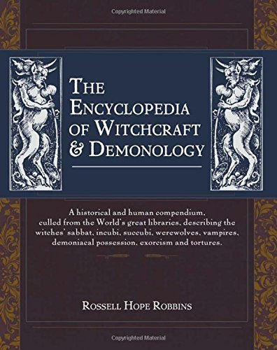 Rossell Hope Robbins The Encyclopedia Of Witchcraft & Demonology Reprint
