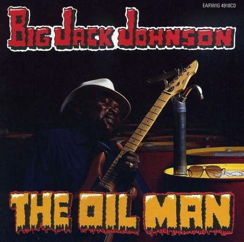Big Jack Johnson Oil Man