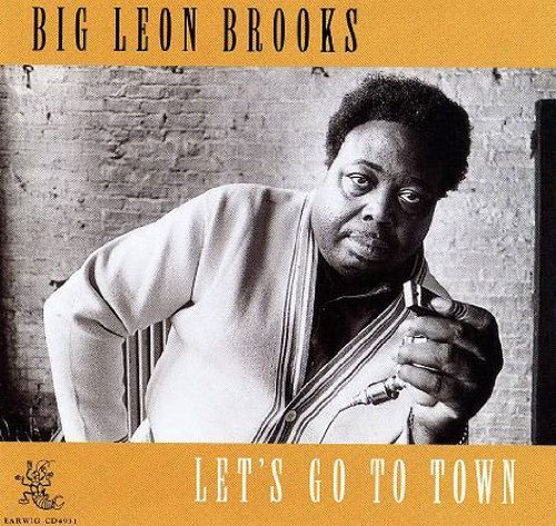 Big Leon Brooks Let's Go To Town