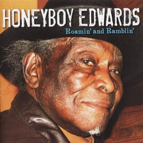 David Honeyboy Edwards Roamin' & Ramblin'