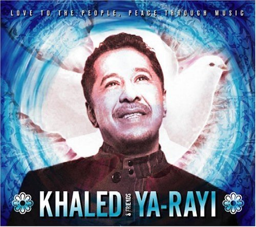 Khalèd Ya Rayi Remastered