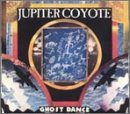 Jupiter Coyote Ghost Dance