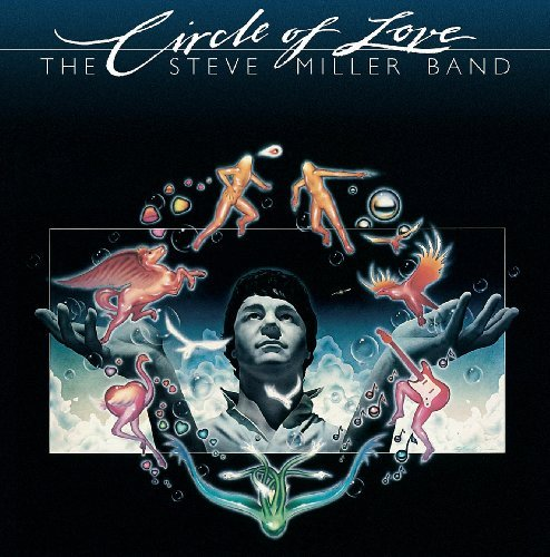 Miller Steve Band Circle Of Love Import Gbr