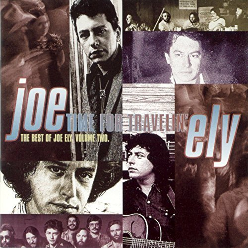 Joe Ely Time For Travelin' Import Gbr