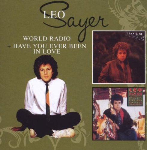 Leo Sayer World Radio Have You Ever Been Import Gbr 2 CD