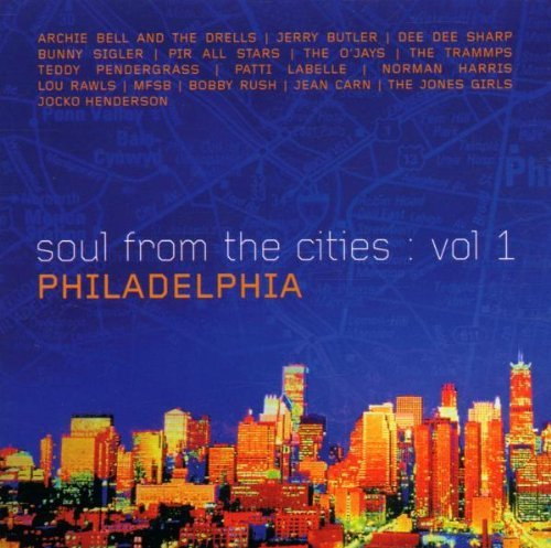 Soul From The Cities Philadelp Vol. 1 Soul From The Cities Ph Soul From The Cities Philadelp