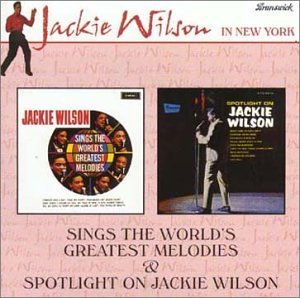 Jackie Wilson Greatest Melodies Spotlight On