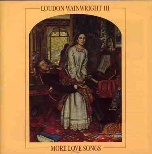 Wainwright Loudon Iii More Love Songs Import Gbr