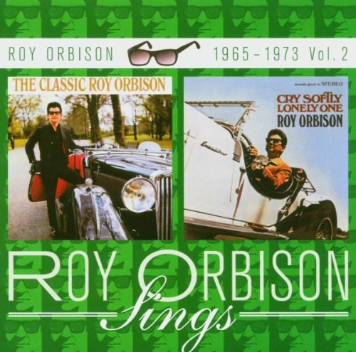 Roy Orbison Classic Roy Orbison Cry Softly Import Gbr 2 On 1