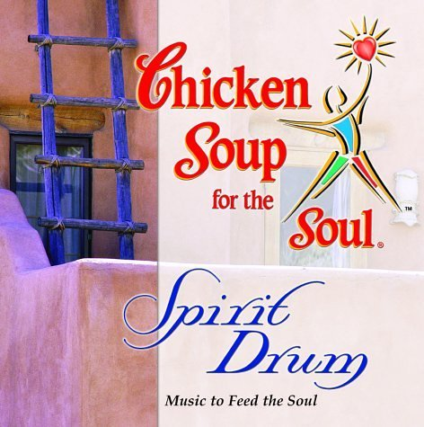 Chicken Soup For The Soul Spirit Drum Chicken Soup For The Soul