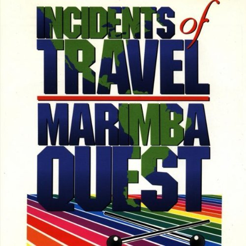 Marimba Quest Incidents Of Travel