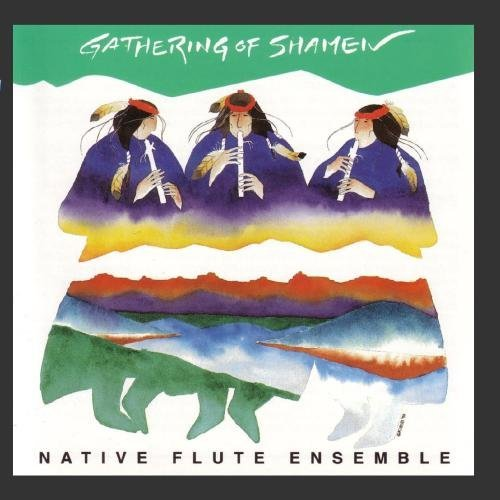 Native Flute Ensemble Gathering Of Shamen