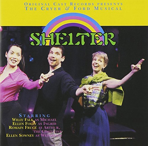 Off Broadway Cast Shelter Feat. Ellen Foley