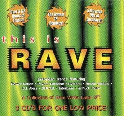 This Is Rave Vol. 1 This Is Rave 3 CD Set This Is Rave
