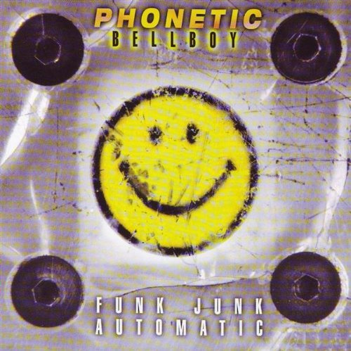 Phonetic Bellboy Funk Junk Automatic
