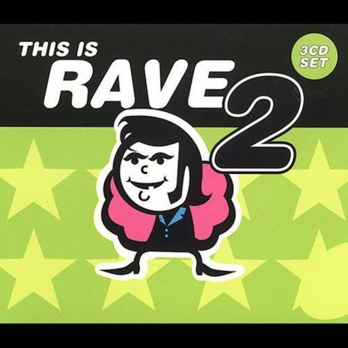 This Is Rave Vol. 2 This Is Rave This Is Rave