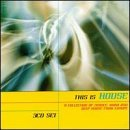 This Is House This Is House Euro Groove Recipe Mass 3 CD Set