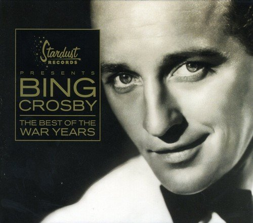 Crosby Bing Best Of The War Years
