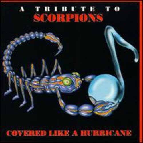 Covered Like A Hurricane Covered Like A Hurricane T T Scorpions