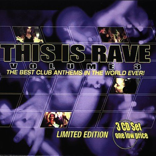 This Is Rave Vol. 3 This Is Rave 3 CD Set This Is Rave