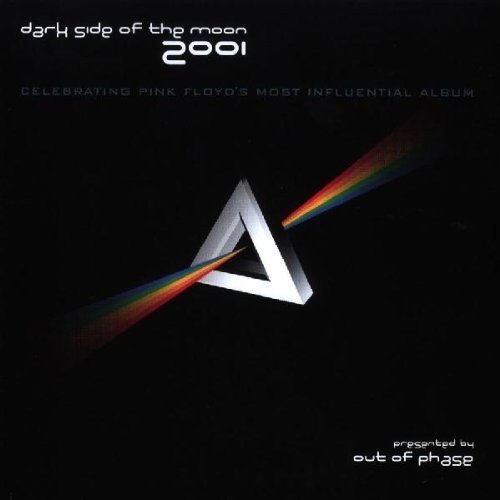 Out Of Phase Dark Side Of The Moon 2001