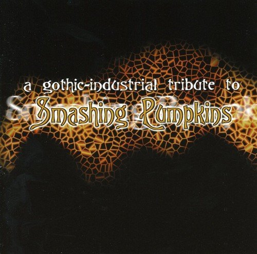 Gothic Industrial Tribute T Gothic Industrial Tribute To S Pig Godbox Stone Synical T T Smashing Pumpkins