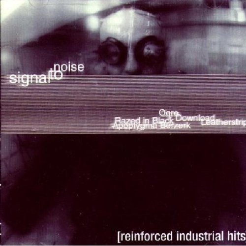 Signal To Noise Reinforced Industrial Hits Pig Shizit Ogre Razed In Black