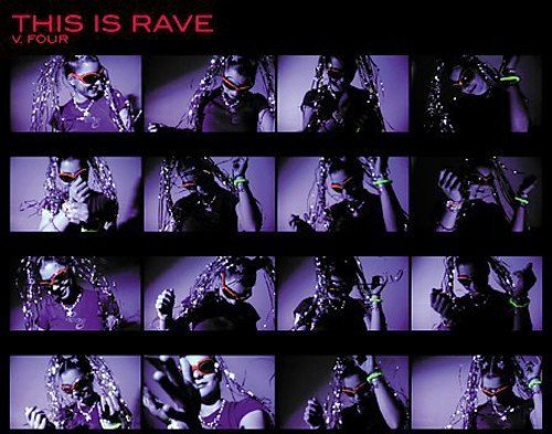 This Is Rave Vol. 4 This Is Rave D Cay Zynx Dj Giant Globe 7 This Is Rave
