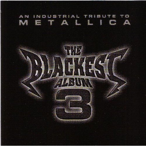 Blackest Album Vol. 3 Tribute To Metallica Razed In Black K16 Godeater T T Metallica