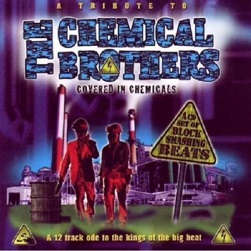 Tribute To The Chemical Brothe Tribute To The Chemical Brothe T T Chemical Brothers
