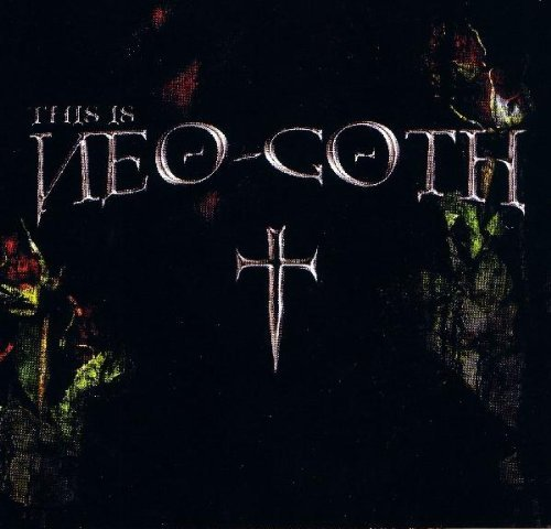 This Is Neo Goth This Is Neo Goth 3 CD Set