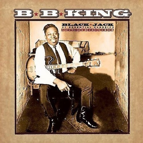 B.B. King Black Jack 21 Essential Classi