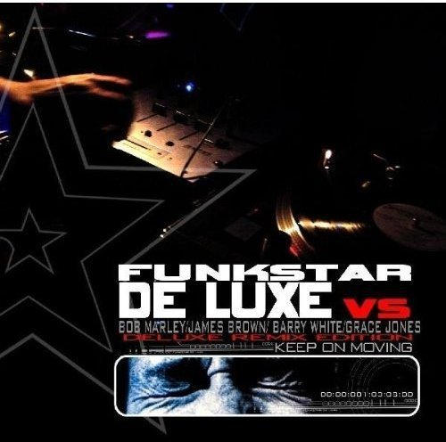 Funkstar De Luxe Keep On Moving De Luxe Remix