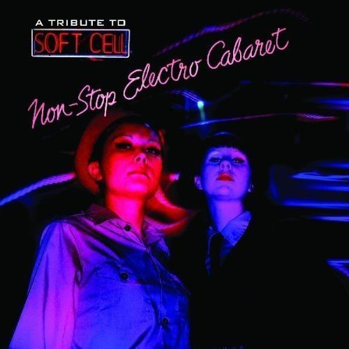 Tribute To Soft Cell Tribute To Soft Cell T T Soft Cell