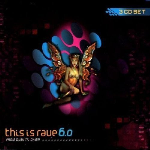 This Is Rave Vol. 6 This Is Rave From Dusk Wazari Tempo San 13 Ways 3 CD