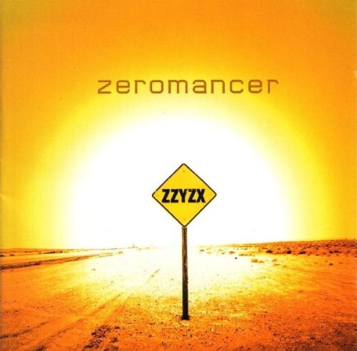 Zeromancer Zzyzx Incl. Bonus Tracks