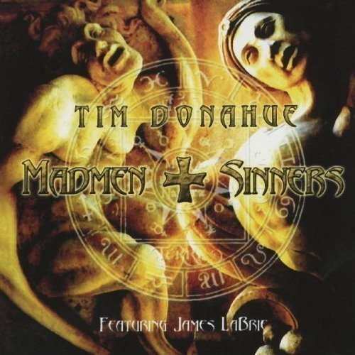 Tim Donahue Madmen & Sinners Feat. James Labrie