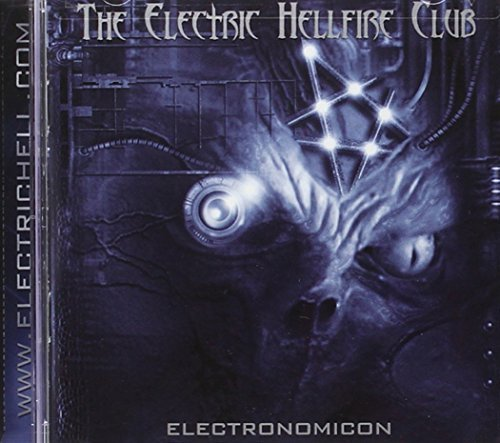Electric Hellfire Club Electronomicon