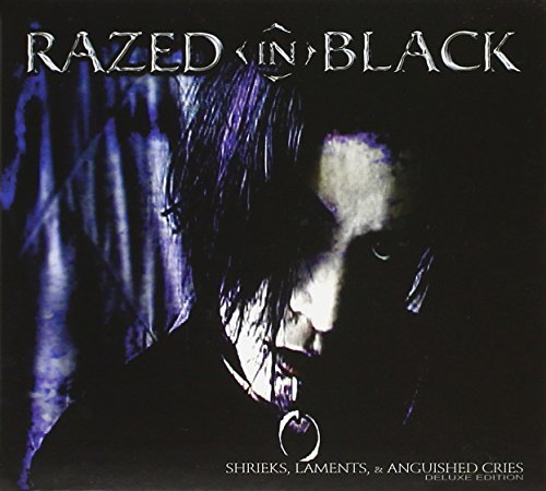 Razed In Black Shrieks Laments & Anguished Cr