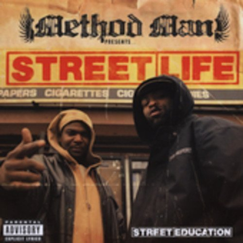 Method Man Presents Street Lif Street Education Explicit Version