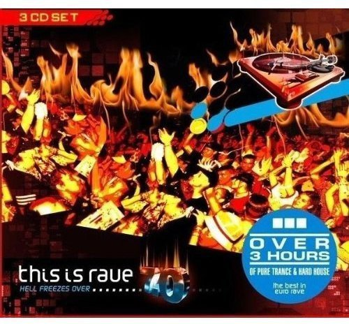 This Is Rave Vol. 7 Hell Freezes Over