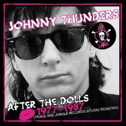 Johnny Thunders After The Dolls 1977 87 (trac