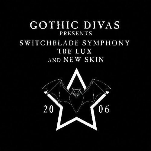 Switchblade Symphony Tre Lux N Gothic Divas Presents