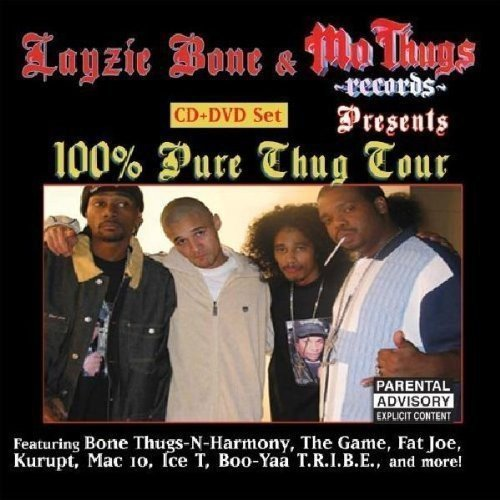 Layzie Bone Presents 100% Thug Tour Explicit Version