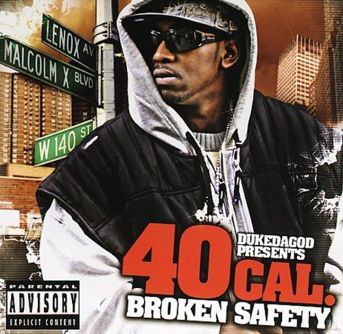 Dukedagod Presents 40 Cal. Broken Safety Explicit Version