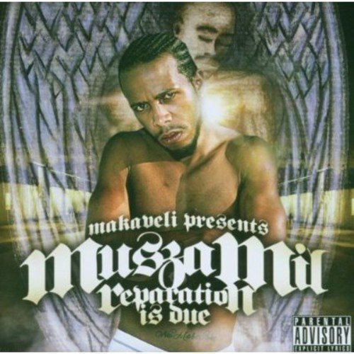 Makaveli Presents Muszamil Reparation Is Due Explicit Version